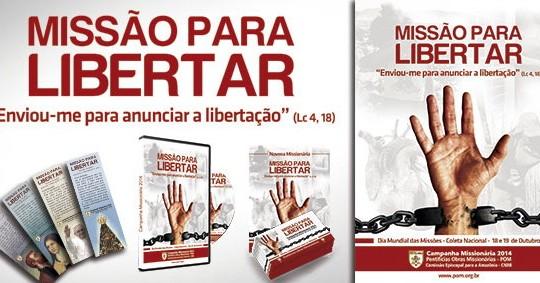 """Começa a Campanha Missionária 2014: """"Missão para libertar"""""""