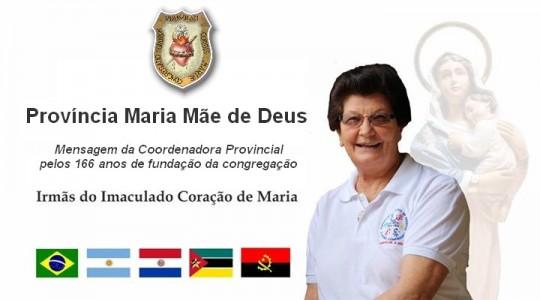 Mensagem da Província Maria Mãe de Deus pelos 166 anos de fundação da Congregação