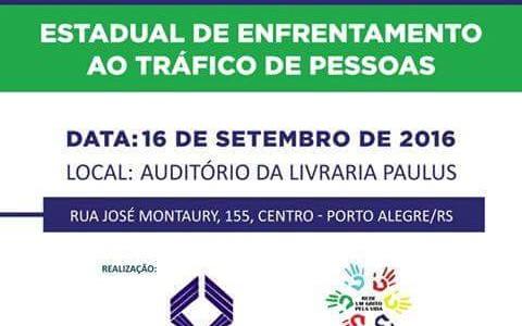 Tráfico de Pessoas no RS é tema de seminário em Porto Alegre