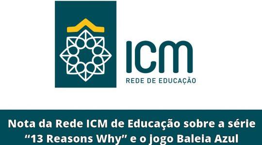 """Nota da Rede ICM de Educação sobre a série """"13 Reasons Why"""" e o jogo Baleia Azul"""