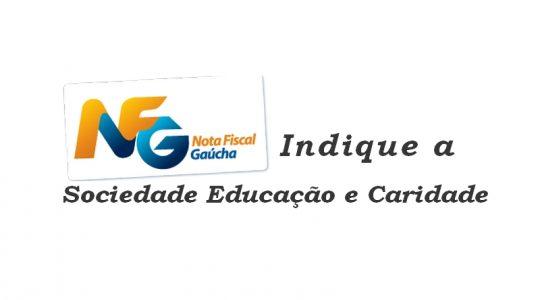 Indique a SEC - Sociedade Educação e Caridade - no programa Nota Fiscal Gaúcha