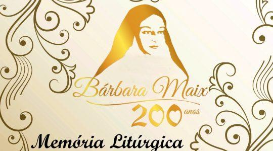 Orações: Memória Litúrgica da Bem-Aventurada Bárbara Maix