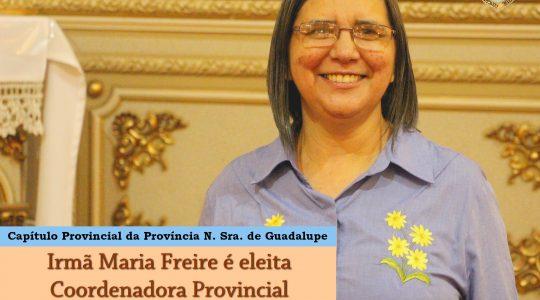 Irmã Maria Freire é a nova provincial da Província Nossa Senhora de Guadalupe