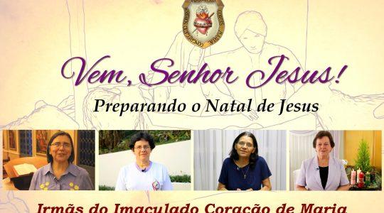 """Congregação produz série de vídeos """"Vem, Senhor Jesus"""" em preparação ao Natal"""