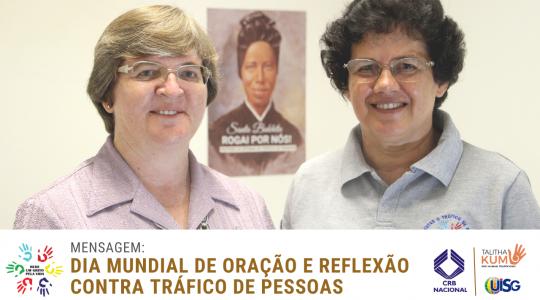 Dia Mundial de Oração e Reflexão contra o Tráfico de Pessoas
