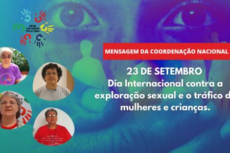 Rede Um Grito Pela Vida divulga mensagem para o Dia internacional contra o tráfico de mulheres e crianças