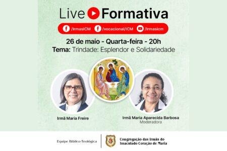 Live Formativa ICM - Trindade: Esplendor e Solidariedade